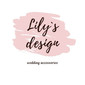 Lily`s design