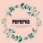 Pererva production